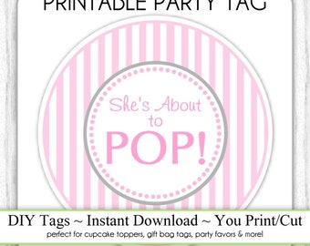 Shes About To Pop Printable PARTY SIGN 8x10