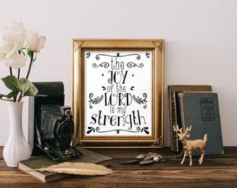 Bible verse art, Nehemiah 8:10, The joy of the lord is my strength, Christian art print, Scripture art, Inspirational quote, Wall art BD-552