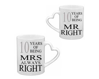 Mr Right & Mrs Always Right 10th tin WEDDING ANNIVERSARY Pair of Mugs