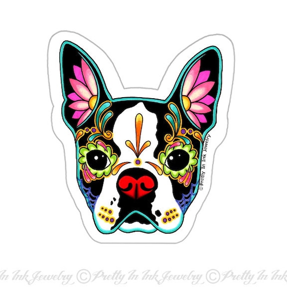 Boston terrier sticker day of the dead sugar skull dog
