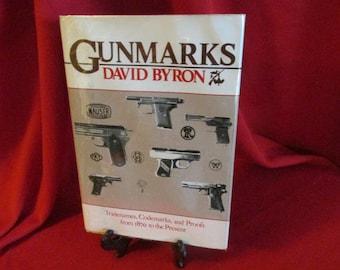 "David Byron's ""Gunmarks""   Hardcover"
