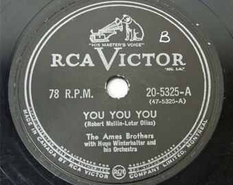Ames Brothers You You You / Once Upon A Tune RCA Victor 20-5325 78 rpm Record