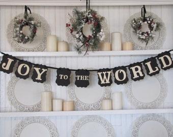 JOY to the WORLD Christmas Banner, Christmas Sign, Joy to the World Sign, Christmas Decoration, Religious Christmas