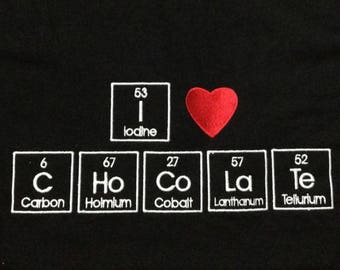 CHoCoLaTe T-shirt Black Embroidered in Periodic Table Letters Short Sleeve T Made to Order