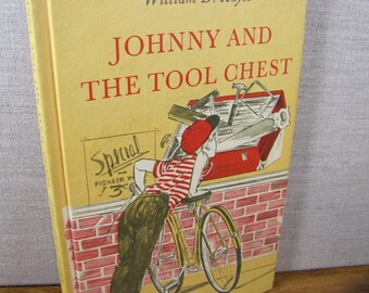 Vintage Children's Book - Johnny and The Tool Chest by William D. Hayes - Weekly Reader - Hardback - 1964