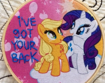 I've Got Your Back - hand embroidery hoop art MAGNET on My Little Pony fabric