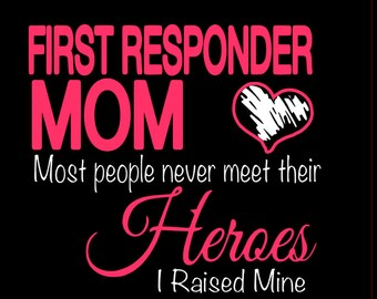 First Responder Mom T-shirt