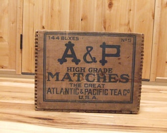Vintage A & P High Grade Matches Wooden Crate