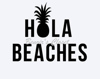Hola Beaches SVG File, Vector, Cricut, Silhouette - instant download