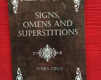 Signs, Omens and Superstitions. An old book on these subjects