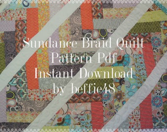 Sundance Braid Quilt Pattern Tutorial, w photos, Fast Fun Easy pdf, make with a Jelly Roll