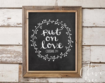 Bible Verse print, printable Scripture wall art decor, INSTANT DOWNLOAD - Put on Love - Colossians 3:14