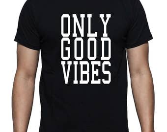 Only Good Vibes T-shirt
