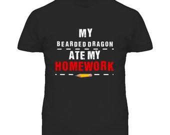 My Bearded Dragon Ate My Homework Funny T Shirt