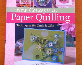 New Concepts in PAPER QUILLING