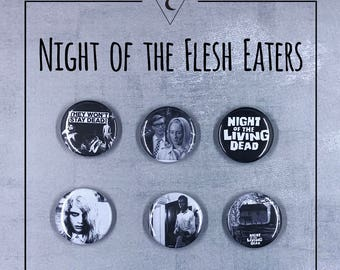 """Night of the Living Dead 1"""" Button Set - George Romero, Cult Classic, Zombies!"""