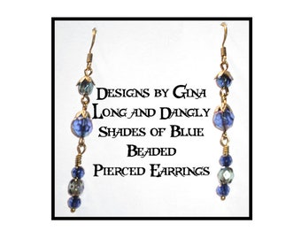 Long and Dangly Shades of Blue Beaded Pierced Earrings DG0035E1  Handmade Original Designs by Gina Dangle Drop