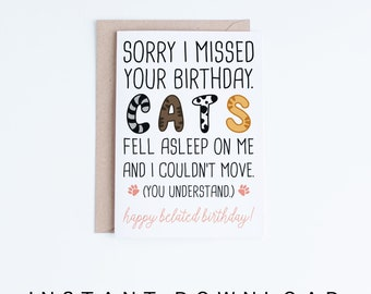 Funny Belated Birthday Printable Cards, Funny Cat Birthday Card, Cat Lovers Digital Download, Cute Late Birthday Cards Instant Download