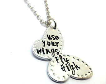 Use Your Wings, Fly High - Hand Stamped Necklace - Butterfly Unique  Quirky Necklace - Cute Sayings Quotes - Gift for her - Motivational