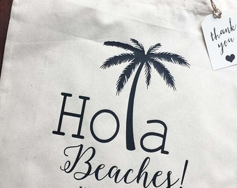 Hola Beaches - Personalized Welcome Tote and Gift Tag - Bachelorette Gift bag - Destination Wedding
