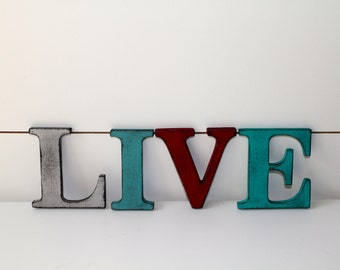 "LIVE.   3.5"" Vintage Style Letters.  Hand painted and distressed."