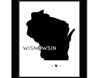 WiSNOWsin | Midwest Print | 8x10 | Home Decor | Wisconsin Printable | Midwest Winter | Snow | Wisconsin Art | WI Home | Instant Download