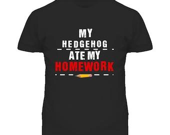 My Hedgehog Ate My Homework Funny T Shirt