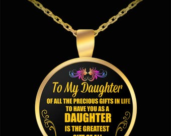 TO MY DAUGHTER - The Greatest Gift of All