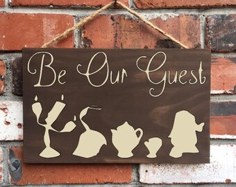 Be Our Guest - Wood Sign - Beauty and the Beast - Home -  Welcome - Dining room - decor - Wooden signs - Rustic