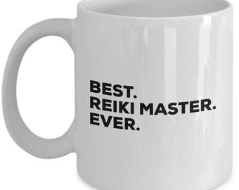 Best Reiki Master Ever, Reiki Master Coffee Mug,  Reiki Master Mugs, Gift For Reiki Master , Birthday Anniversary Gift, Christmas Present