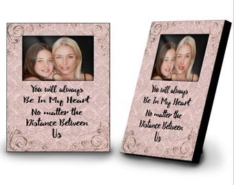 You Will Always Be In My Heart No Matter The Distance Between Us Frame - Custom Picture Frame - Sentimental Frame - Keepsake - Memory Gift