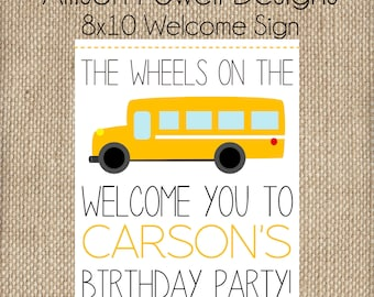 School Bus, Wheels On The Bus Birthday Party Welcome Sign - 8x10