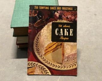 Cake Recipes Cookbook Culinary Arts Institute 1952 250 Classic Cake Recipes
