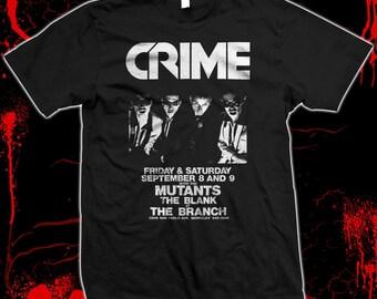Crime - San Francisco punk flyer - Pre-shrunk, hand screened 100% cotton t-shirt