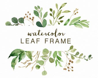 Watercolor Leaf frame/leaves/wedding invitation/clipart/ Eucalyptus/Wild Leaf/Spring/Green