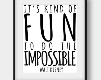 60% OFF It's Kind Of Fun To Do The Impossible Print, Walt Disney Quote, Kids Room Decor, Scandinavian Print, Disney Print, Nursery Print