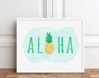 Aloha Pineapple Art Print Instant Download 8x10, Hawaiian Decor, Seasonal Summer Time Artwork, Hawaii Watercolor Sign, Printable Wall Art