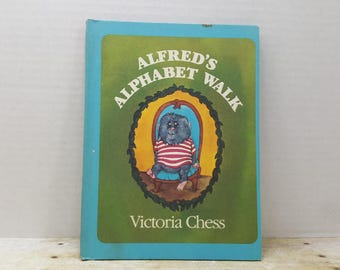 Alfreds Alphabet Walk, 1979, Victoria Chess, Vintage kids book