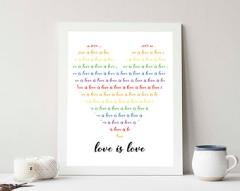 Love is love Inspirational Quote, Heart Shape, Rainbow, Love Equality, LGBTQ+, Pride Print, INSTANT DOWNLOAD Printable Art