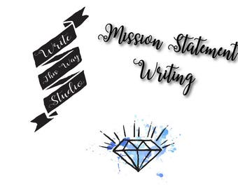 Mission Statement Writing - Write This Way Studio - Writing Services - Business Services - Mission Statement - Business Writing - Affordable