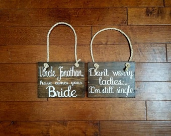 Here Comes Your Bride Sign - Uncle Here Comes the Bride - Wedding Signs - Ring Bearer Sign - Flower Girl Sign - Here Comes Your Girl