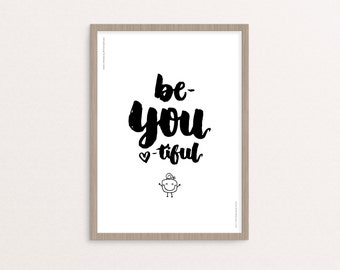 "Hand-lettering - Digital Printable - ""Be-YOU-tiful"" - 8x10 / A4 - Instant Download"