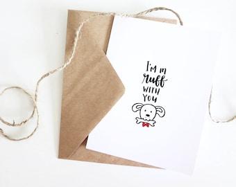 I'm In Ruff With You- Anniversary Card | Valentines Day Card | Boyfriend Card | Girlfriend Card | I Love You Card | Cute Card | Puppy Card