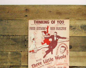 Vintage 'Thinking of You' Sheet Music from MGM's Musical 'Three Little Words' (1950) with Fred Astaire and Red Skeleton.