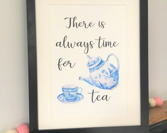 There is always time for tea A4 print
