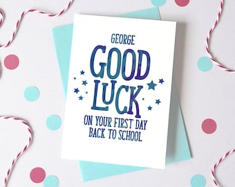 Back to School Card – Personalised Back to School Card – First Day at School - Good Luck Card - Card for Child
