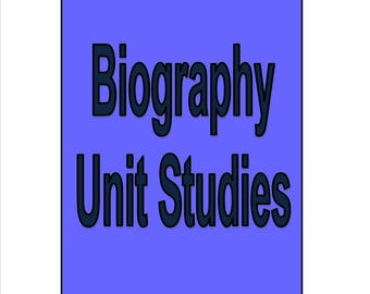Biography Unit Studies with Lapbook and Notebook and over 52 people listed to study