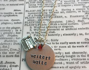 Writers write, gift for her, writer gift, motivation jewelry, writing necklace, gifts for writers, motivation necklace, gift for writers
