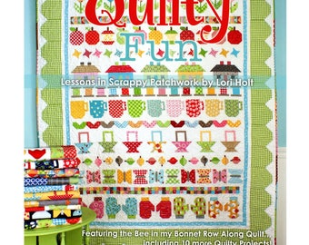 Quilty Fun - Lessons in Scrappy Patchwork Quilt Book by Lori Holt