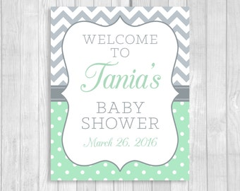SALE Custom Personalized 8x10 Printable Mint Green and Gray Baby Shower Welcome Sign - Chevron Polka Dots - Features Mom-to-be's Name
